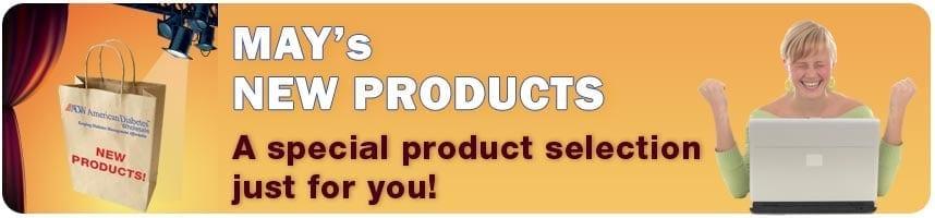 May's New Products Spotlight!