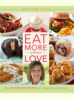 Eat More of What You Love by Marlene Koch